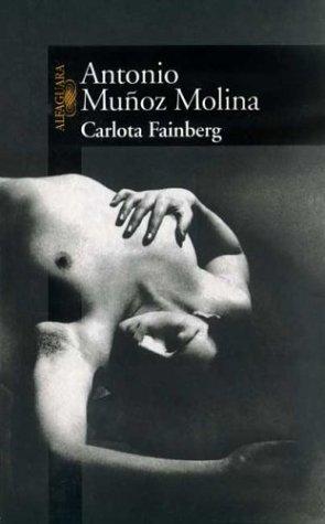 9788420441610: Carlota Fainberg (Spanish Edition)
