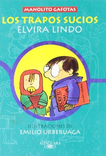 Los Trapos Sucios (Spanish Edition): Elvira Lindo
