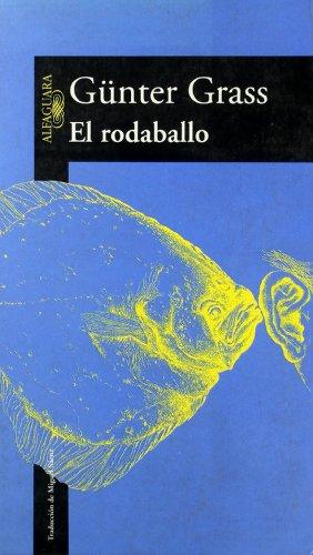 9788420441863: El rodaballo (LITERATURAS)