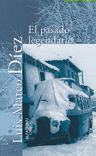 9788420442099: El pasado legendario (Textos de escritor) (Spanish Edition)