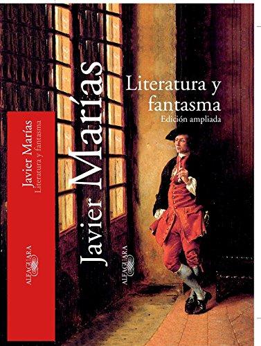 9788420442464: Literatura Y Fantasma (edicion Ampliada) (Textos de Escritor) (Spanish Edition)