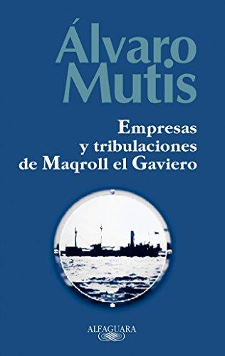 9788420442884: Empresas y tribulaciones de Maqroll el Gaviero (FUERA COLECCION ALFAGUARA ADULTOS)