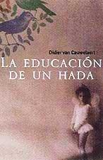 9788420443027: Educacion de un hada, la