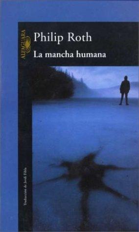 9788420443249: LA MANCHA HUMANA (LITERATURAS)