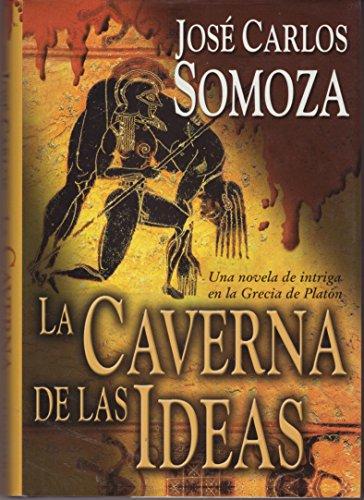 9788420443492: La caverna de las Ideas. Una novela de intriga de la Grecia de Platón.