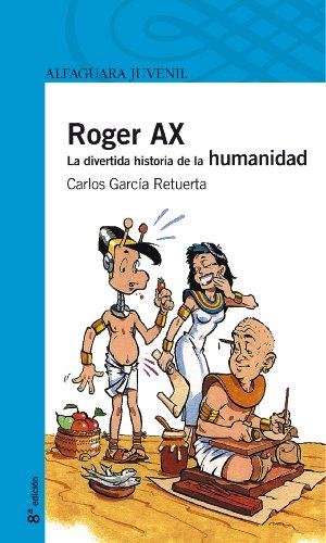 9788420443621: Roger Ax. La divertida historia de la humanidad