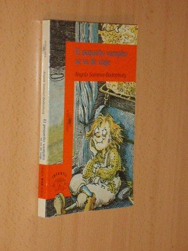 9788420444017: El Pequeno Vampiro Se Va de Viaje (Spanish Edition)
