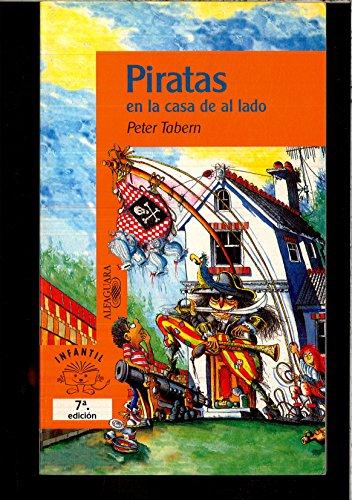 9788420444208: Piratas en la casa de al lado (Alfaguara 10 Años (zaharra)