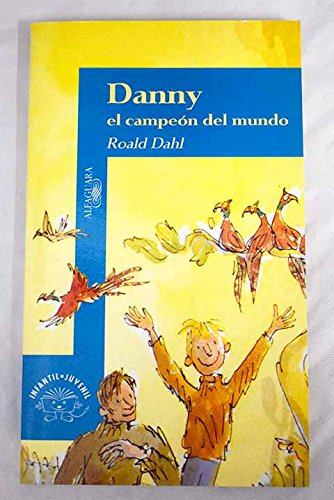 9788420444314: Danny El Campeon Del Mundo