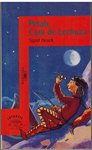 9788420444581: Petah, cara de lechuza (Alfaguara Infantil)