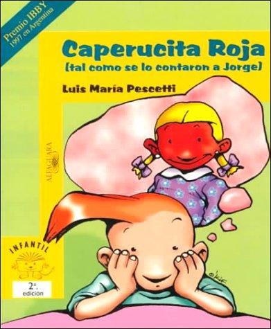 9788420444901: Caperucita Roja (Tal Como Se Lo Contaron a Jorge) (Spanish Edition)
