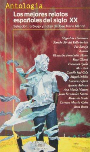 9788420444956: Antologia Los Mejores Relatos Espanoles Del Siglo: XX (Spanish Edition)