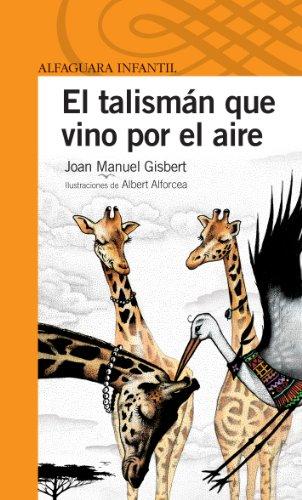 """El Talisman Que Vino Por El Aire(""""Serie Naranja"""")(+10 Años): Gisbert, Joan Manuel"""