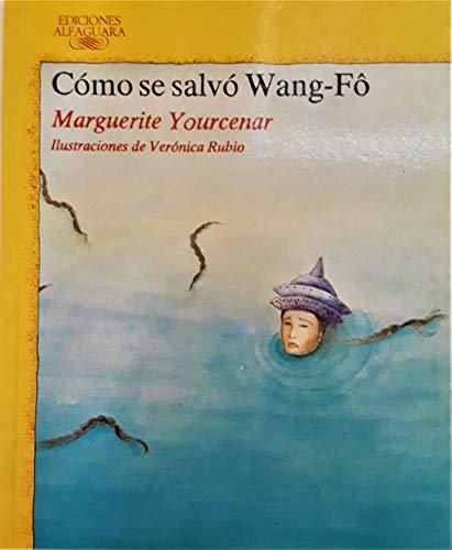 9788420445168: Como Se Salvo Wang-Fo