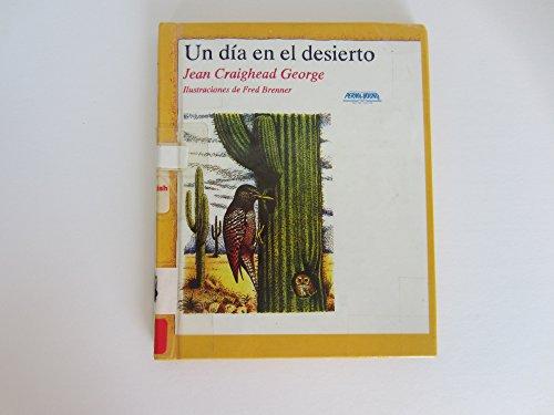 UN Dia En El Desierto: George, Jean Craighead