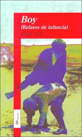 9788420445472: Boy: Relatos De Infancia / Tales of Childhood (Spanish Edition)