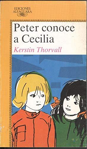 9788420445588: Peter conoce a Cecilia (Alfaguara Juvenil)