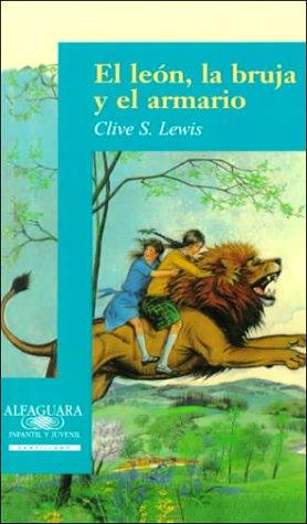 9788420445649: El león, la bruja, y el armario
