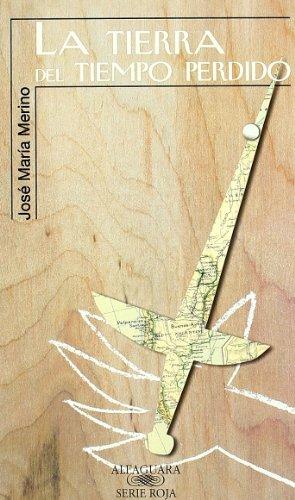 9788420445656: LA TIERRA DEL TIEMPO PERDIDO (Alfaguara 14 Años (zaharra)