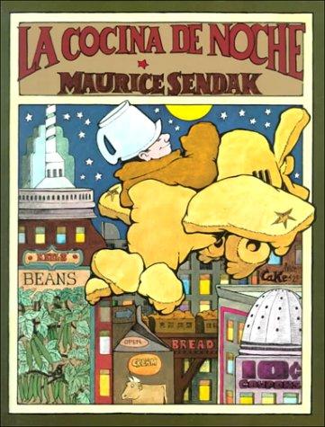 La Cocina de Noche (Historias Para Dormir) (Spanish Edition): Sendak, Maurice