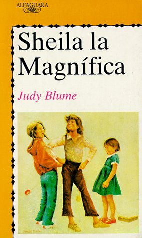 Sheila la magnífica: Blume, Judy; Salazar-Alonso,
