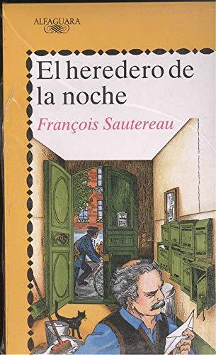 El heredero de la noche: Francois Sautereau, Cristina Azaola tr.
