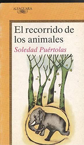 El Recorrido De Los Animales (The Animal Trip): Soledad Puertolas