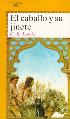 9788420446097: El caballo y su jinete/ The Horse and His Boy (Cronicas De Narnia/Chronicles of Narnia) (Spanish Edition)
