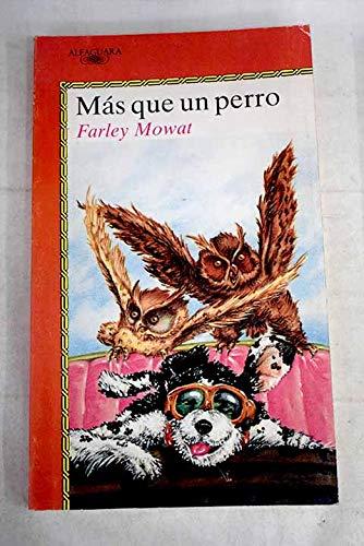 mas_que_un_perro (9788420446110) by Farley Mowat