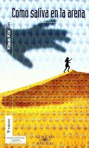 Como Saliva En La Arena (8420447129) by Klaus Kordon