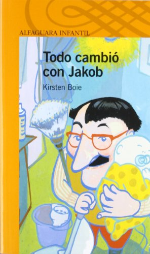 Todo Cambio Con Jakob (Osito/Little Bear) (Spanish Edition) (9788420447643) by Kirsten Boie