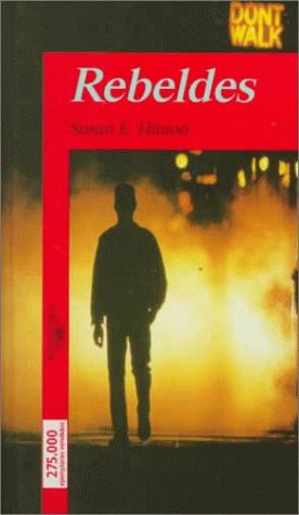 Rebeldes / The Outsiders (Spanish Edition): Hinton, S. E.