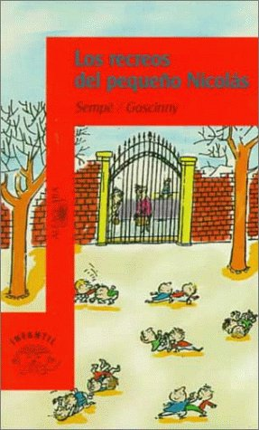 Los recreos del pequeno Nicolas/ Little Nicholas at Recess (Osito/Little Bear) (Spanish Edition) (8420448141) by Jean-Jacques Sempe; Rene Goscinny