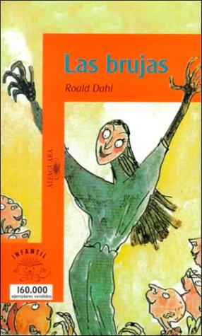 Las Brujas/the Witches (Serie Naranja): Roald Dahl