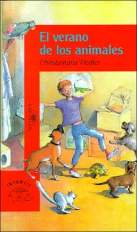 9788420448190: Verano de los animales, el (Alfaguara 10 Años (zaharra)