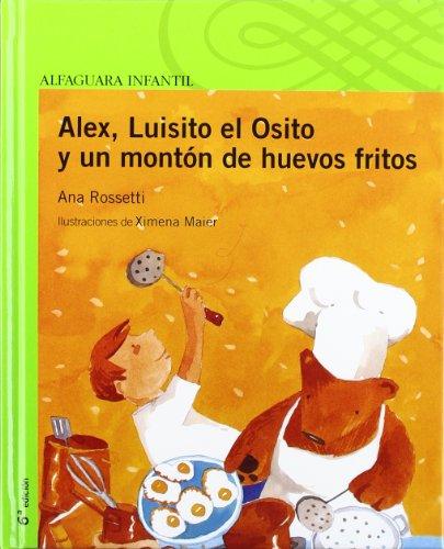 9788420448336: Alex, Luisito el Osito y un montón de huevos fritos (Serie verde)