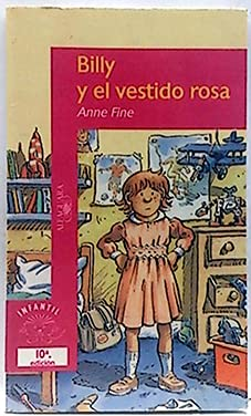 Billy Y El Vestido Rosa/Billy and the Pink Dress (Spanish Edition): Fine, Anne