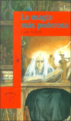 9788420448442: LA Magia Mas Poderosa (Osito/Little Bear) (Spanish Edition)