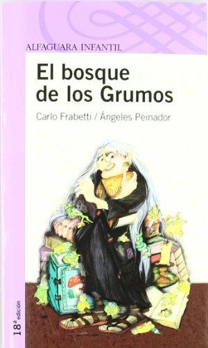 9788420448527: EL BOSQUE DE LOS GRUMOS