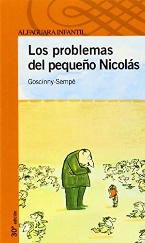 9788420448602: LOS PROBLEMAS DEL PEQUEÑO NICOLAS (Proxima Parada 10 Años)