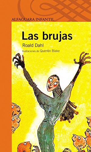 9788420448640: Las brujas/ The Witches (Spanish Edition) (Alfaguara Infantil)