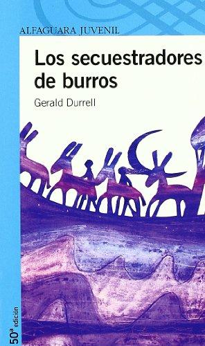 9788420448688: LOS SECUESTRADORES DE BURROS (Proxima Parada 12 Años)