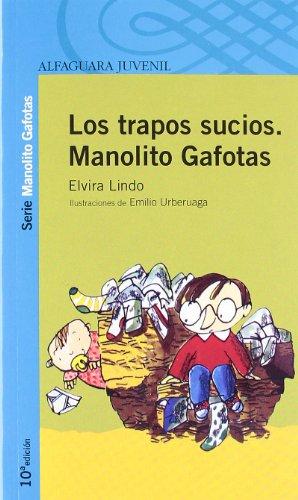 9788420448787: Los Trapos Sucios De Manolito Gafotas
