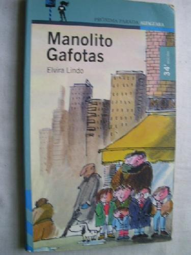 "9788420450094: Manolito gafotas (""proxima parada"")(+12 años)"