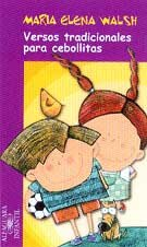 9788420452326: Versos tradicionales para cebollitas (Alfaguara 8 Años (zaharra))