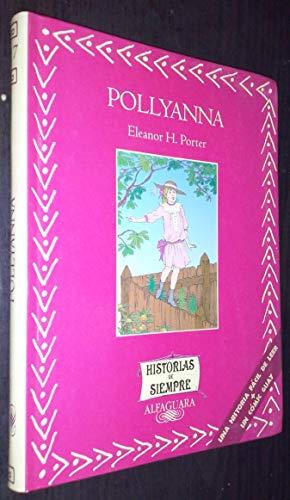 9788420457307: Pollyanna (Libros Singulares)