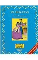 Mujercitas / Little Women (Historias de Siempre): Louisa May Alcott