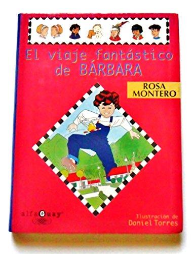 9788420457659: El Viaje Fantastico De Barbara