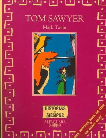 9788420457772: Tom Sawyer (Spanish Edition) (Historias De Siempre series)