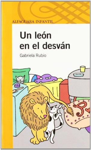 Un león en el desván (Paperback): Gabriela Rubio Marquez